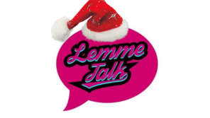 The Lemme Talk Christmas Special