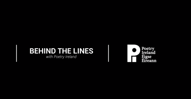 Poetry Ireland launches Behind the Lines video series