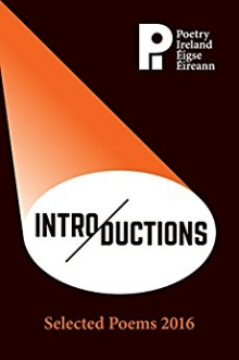 Poetry Ireland Introductions: Selected Poems 2016