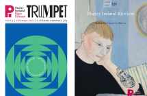 Trumpet Issue 9 and Poetry Ireland Review 132 now available from Poetry Ireland
