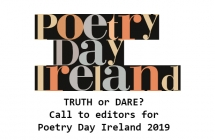 Truth or Dare? Call out to editors for poems to feature in the campaign for Poetry Day Ireland 2019
