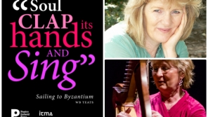 """Soul Clap its Hands and Sing"": Moya Cannon (poet) & Kathleen Loughnane (harp)"