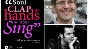 """Soul Clap its Hands and Sing"": John McAuliffe (poet) & Kevin Doherty (singer/songwriter)"