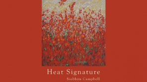 Launch of Siobhán Campbell's Heat Signature