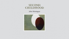 "Launch of John Montague ""Second Childhood"""