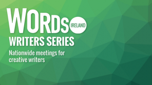 Words Ireland Writers Series