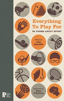 Everything to Play For: 99 Poems About Sport